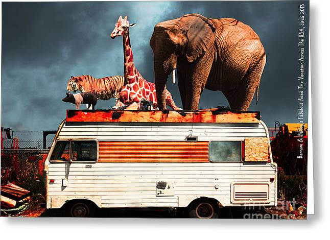 Ringling Brothers Greeting Cards - Barnum and Baileys Fabulous Road Trip Vacation Across The USA Circa 2013 5D22705 with text Greeting Card by Wingsdomain Art and Photography