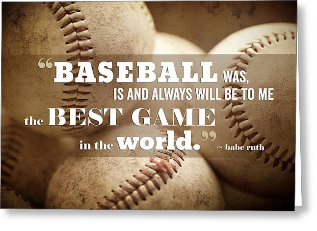 Baseball Game Greeting Cards - Baseball Print with Babe Ruth Quotation Greeting Card by Lisa Russo