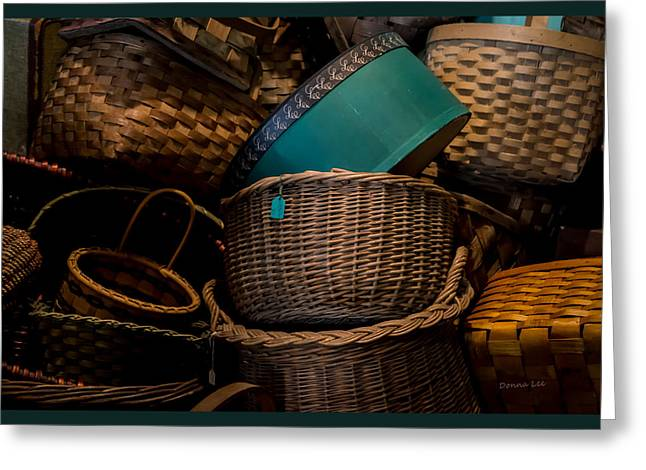 Donna Lee Greeting Cards - Baskets Galore Greeting Card by Donna Lee