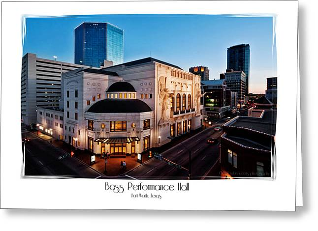 Cliburn Greeting Cards - Bass Performance Hall Greeting Card by Robin Weerts