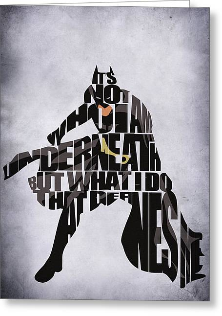 Quotes Greeting Cards - Batman Greeting Card by Ayse Deniz
