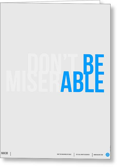 Be Able Poster Greeting Card by Naxart Studio