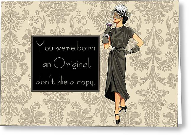 Humorous Greeting Cards Greeting Cards - Be an original Greeting Card by Marilu Windvand