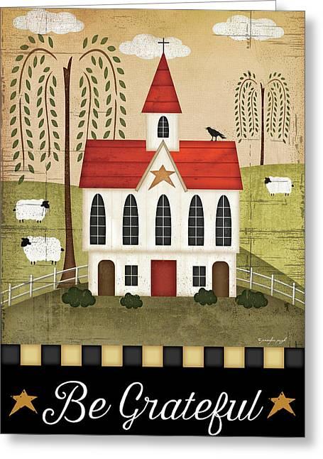 Be Grateful Greeting Card by Jennifer Pugh