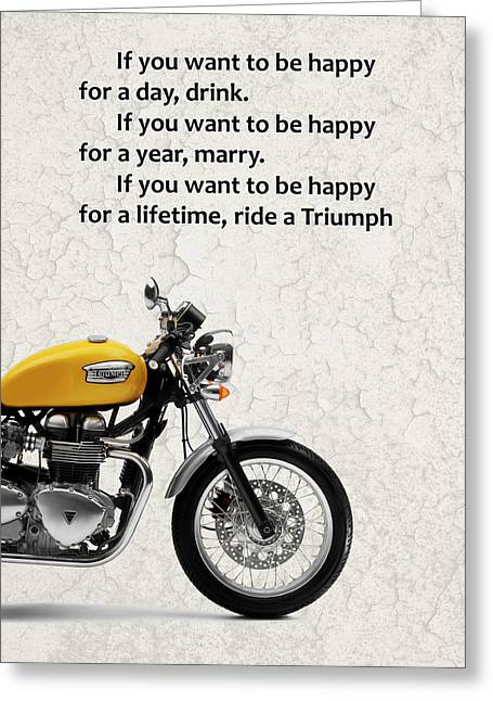 Be Happy Triumph Greeting Card by Mark Rogan