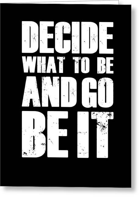 Be It Poster Black Greeting Card by Naxart Studio