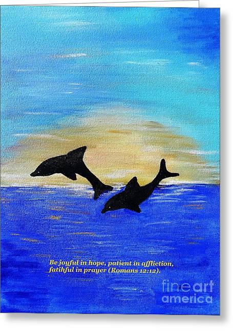 Ocean Mammals Mixed Media Greeting Cards - Be Joyful in Hope Greeting Card by Karen J Jones