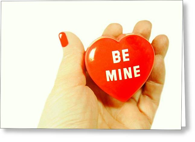 With Love Photographs Greeting Cards - Be Mine Greeting Card by Diana Angstadt