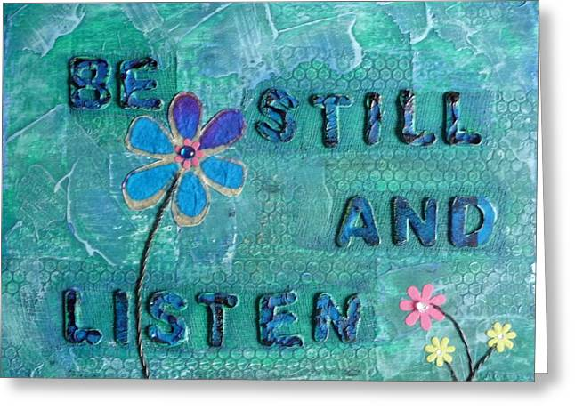 Be Still and Listen - 1 Greeting Card by Gillian Pearce