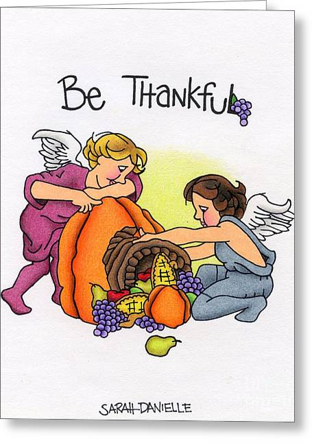 Hand Drawn Greeting Cards - Be Thankful Greeting Card by Sarah Batalka