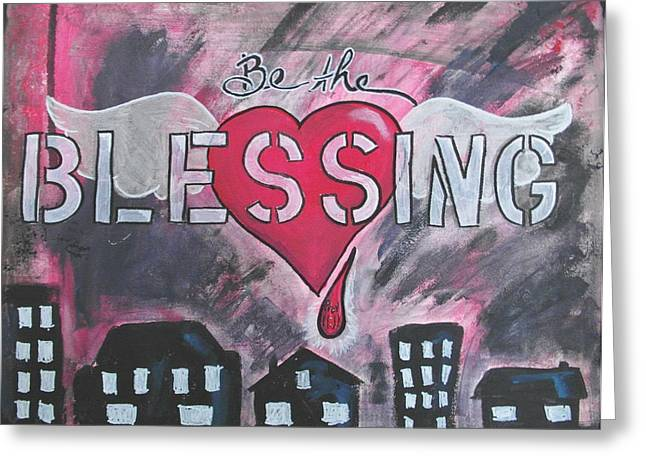 Help Others Greeting Cards - Be the Blessing Greeting Card by Debbie Hornsby