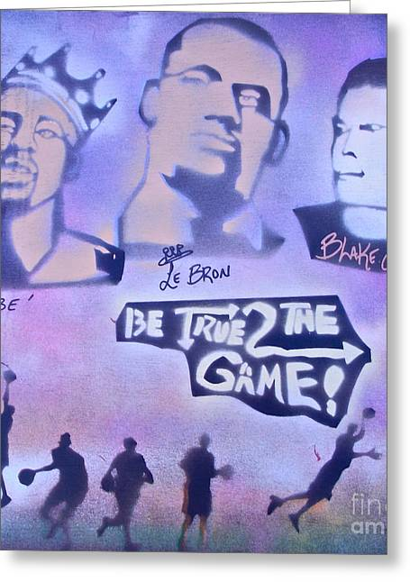 Lakers Paintings Greeting Cards - Be True 2 the game 1 Greeting Card by Tony B Conscious