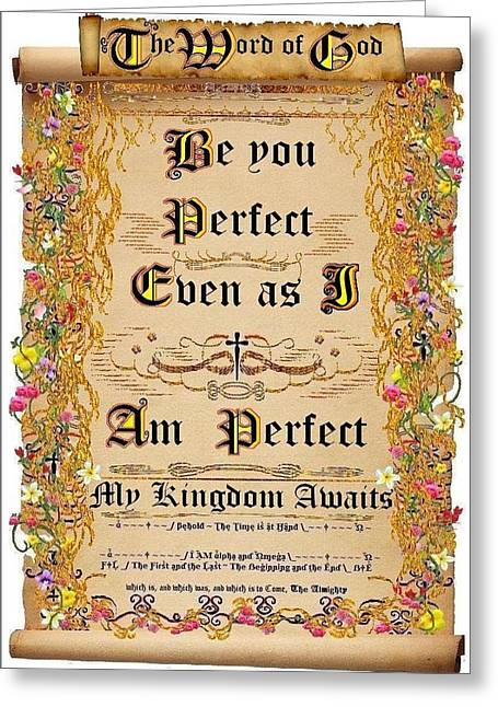 Calligraphy Print Digital Art Greeting Cards - Be you perfect even as I am Perfect Greeting Card by Stephen Kovacs