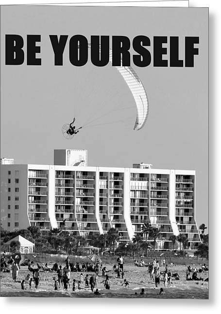 Be Yourself Greeting Cards - Be Yourself Greeting Card by David Lee Thompson
