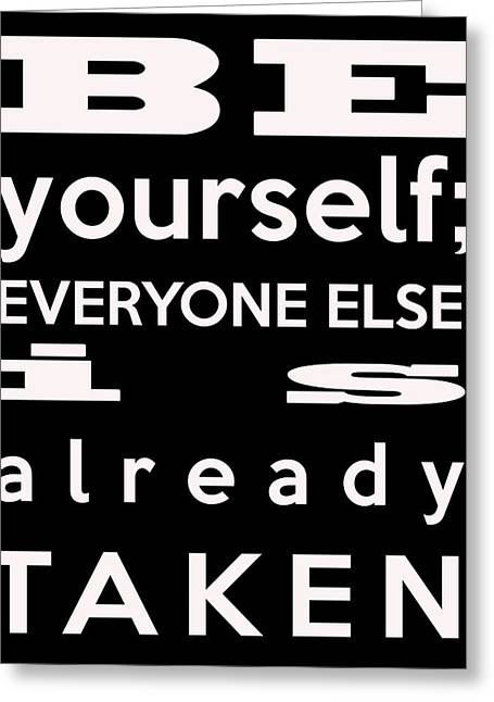 Be Yourself Greeting Cards - Be Yourself - Oscar Wilde Greeting Card by Nomad Art And  Design