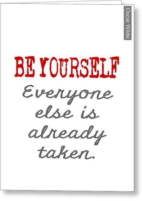 Motivational Poster Greeting Cards - Be Yourself Oscar Wilde Quote Greeting Card by Nik Helbig