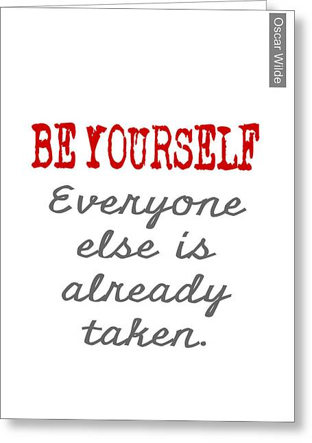 Be Yourself Greeting Cards - Be Yourself Oscar Wilde Quote Greeting Card by Nik Helbig