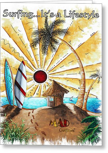 Surf Lifestyle Paintings Greeting Cards - Beach Hut Surfing Surfboards Coastal Tropical Art Painting ITS A BEACH LIFE by MAD Outfitters Greeting Card by MAD Outfitters