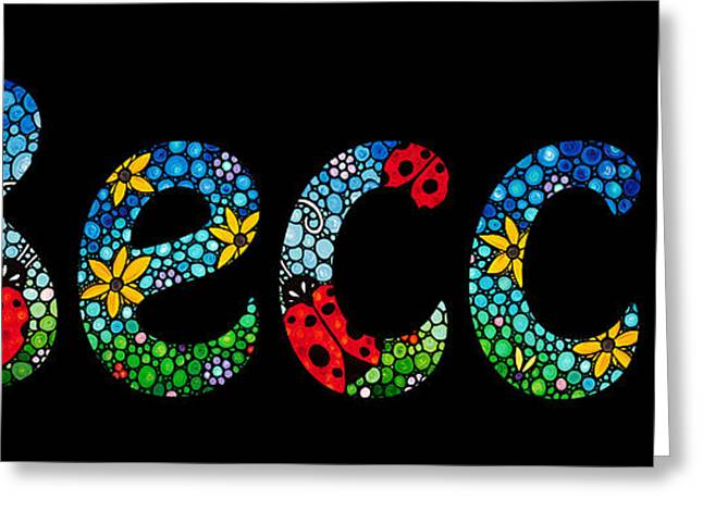 Nursery Mixed Media Greeting Cards - Becca - Customized Name Art Greeting Card by Sharon Cummings