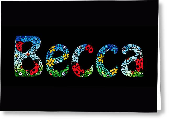 Becca - Customized Name Art Greeting Card by Sharon Cummings