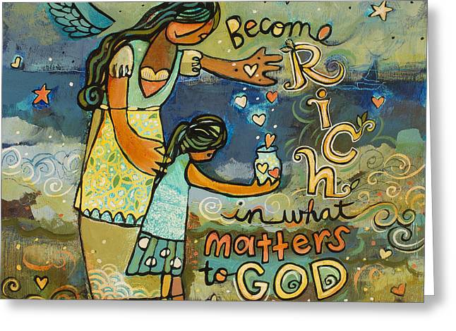 Biblical Art Greeting Cards - Become Rich in what Matters to God Greeting Card by Jen Norton