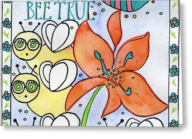 Bee True Greeting Card by Christy Woodland