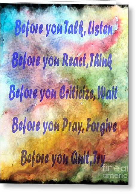 Criticize Greeting Cards - Before You Quit 3 Greeting Card by Barbara Griffin