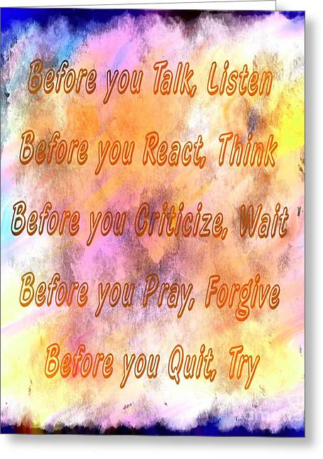 Criticize Greeting Cards - Before You Quit 4 Greeting Card by Barbara Griffin