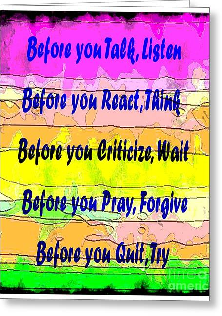 Criticize Greeting Cards - Before You Quit  Greeting Card by Barbara Griffin
