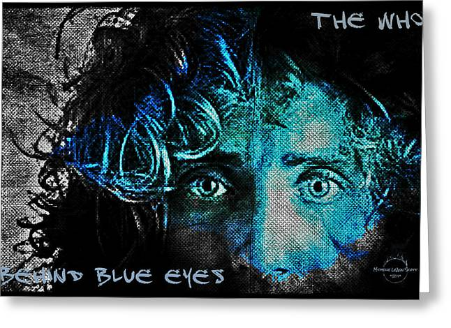 Behind Blue Eyes - The Who Greeting Card by Absinthe Art By Michelle LeAnn Scott