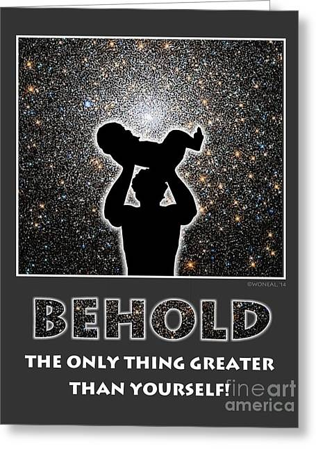 Recently Sold -  - Slavery Digital Greeting Cards - Behold - The Only Thing Greater Than Yourself Greeting Card by Walter Oliver Neal
