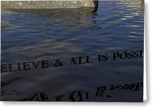 Believe And All Is Possible Greeting Card by James Barnes