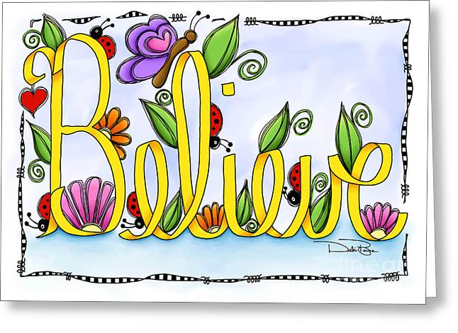 Laws Of Thought Greeting Cards - Believe Greeting Card by Debi Payne