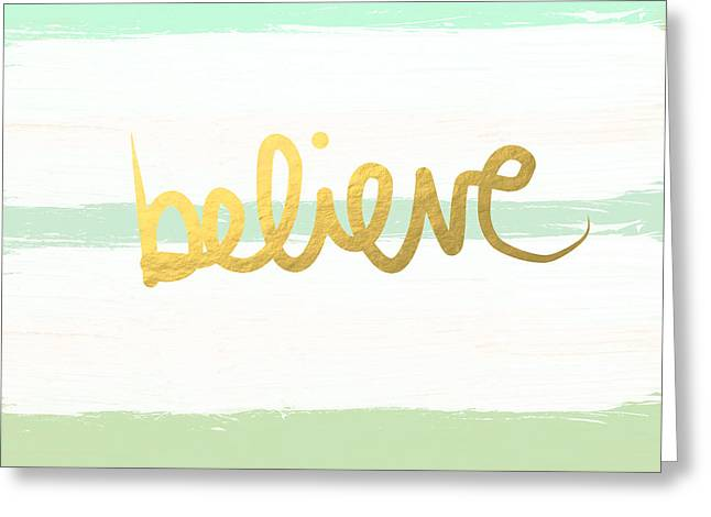 Striped Mixed Media Greeting Cards - Believe in Mint and Gold Greeting Card by Linda Woods