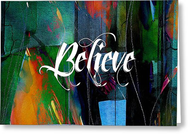 Inspiration Greeting Cards - Believe Inspirational Art Greeting Card by Marvin Blaine