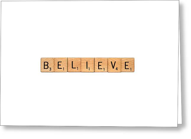 Customizable Greeting Cards - BELIEVE-InspireMe Greeting Card by  Onyonet  Photo Studios