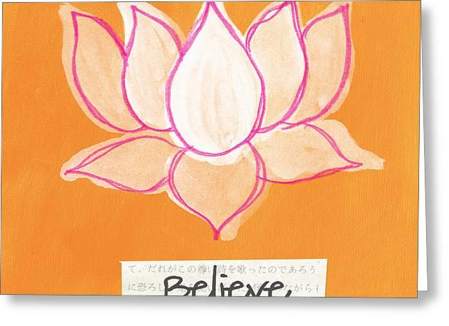 Lotus Blossoms Greeting Cards - Believe Greeting Card by Linda Woods