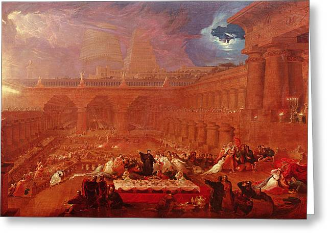 Holy Vessels Greeting Cards - Belshazzars Feast, 1820 Greeting Card by John Martin