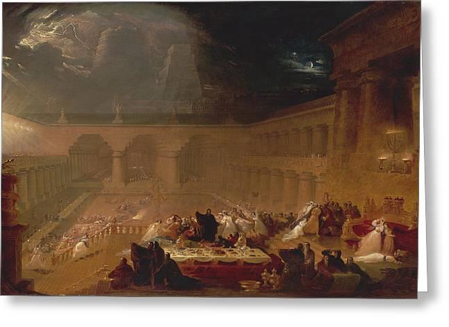 Belshazzar Greeting Cards - Belshazzars Feast Greeting Card by John Martin