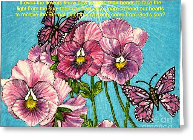 Sunlight On Flowers Greeting Cards - Bending our Hearts to Receive the Light from the Son Greeting Card by Kimberlee  Baxter
