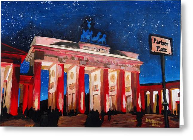 Tor Paintings Greeting Cards - Berlin Brandenburg Gate with Paris Place at night Greeting Card by M Bleichner