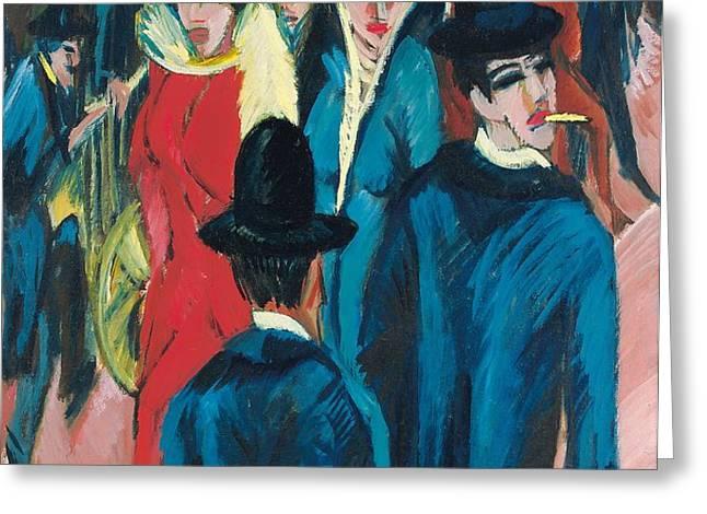 Berlin Street Scene Greeting Card by Ernst Ludwig Kirchner