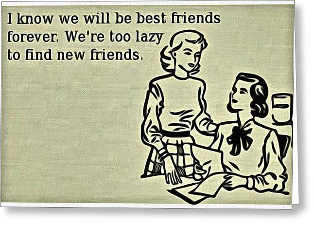 Best Friend Greeting Cards - Best Friends Forever Greeting Card by Florian Rodarte