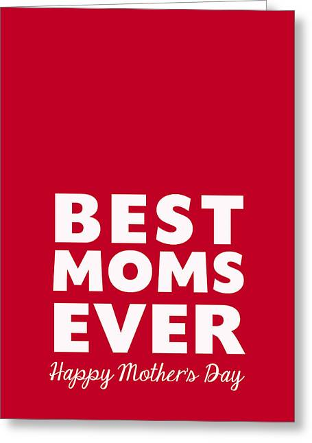 Red And White Greeting Cards - Best Moms Card- Red- Two Moms Mothers Day Card Greeting Card by Linda Woods