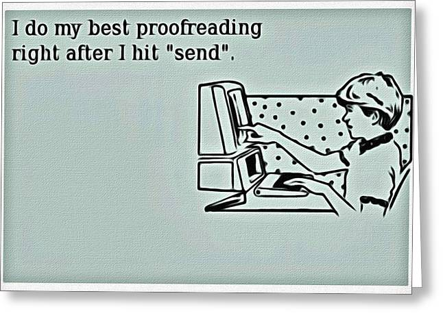 Email Greeting Cards - Best Proofreading Greeting Card by Florian Rodarte