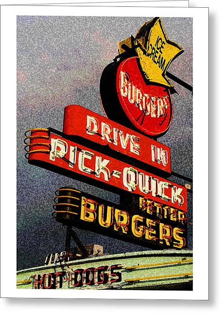 Hot Dog Joints Greeting Cards - Better  Burgers Greeting Card by Gail Lawnicki