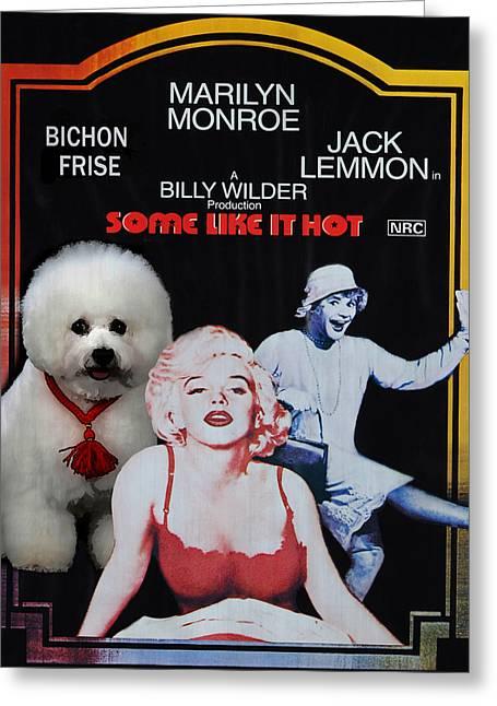 Some Like It Hot Greeting Cards - Bichon Frise Art- Some Like It Hot Movie Poster Greeting Card by Sandra Sij