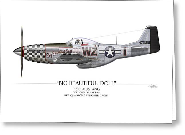 Aircraft Artwork Greeting Cards - Big Beautiful Doll P-51D Mustang - White Background Greeting Card by Craig Tinder