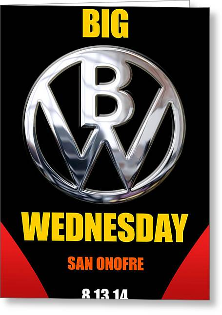San Clemente Surfing Greeting Cards - Big Wednesday 2014 Poster Greeting Card by Ron Regalado