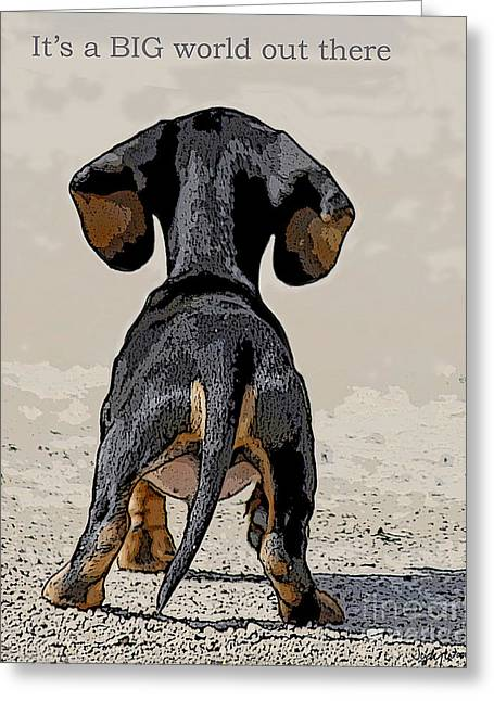 Puppies Digital Art Greeting Cards - Big World Greeting Card by Judy Wood